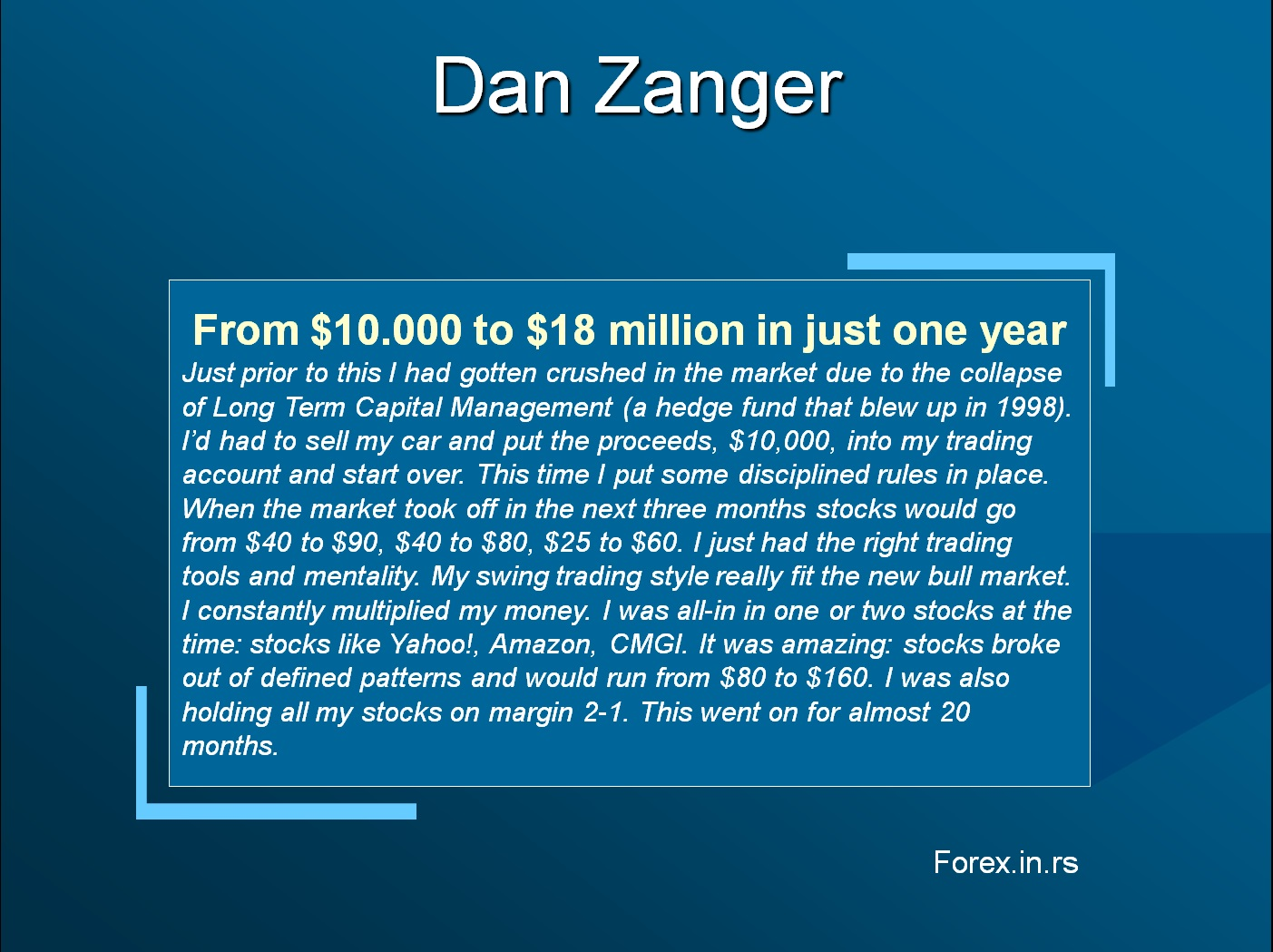 Dan Zanger and stock market success
